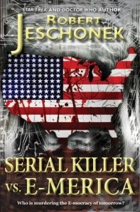 Serial Killer vs. E-Merica by Robert Jeschonek