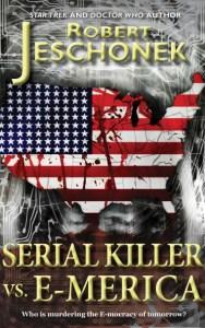 Serial Killer vs. E-Merica by Robert Jeschonek