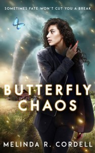 Butterfly Chaos by Melinda R. Cordell