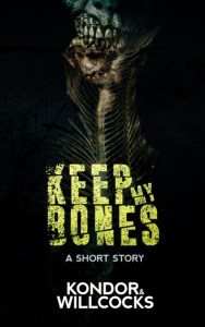 Keep My Bones by Daniel Willcocks