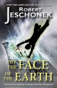 Off the Face of the Earth by Robert Jeschonek