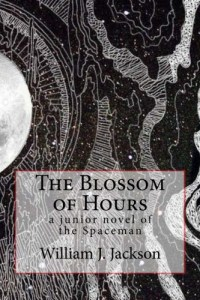 The Blossom of Hours by William J. Jackson