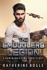 The Smugglers Legion by Katherine Bogle