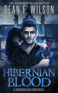 Hibernian Blood by Dean F. Wilson