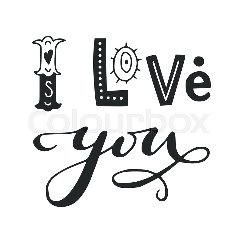 Download Black and white 'I love you' hand lettering phrase. Hand ...