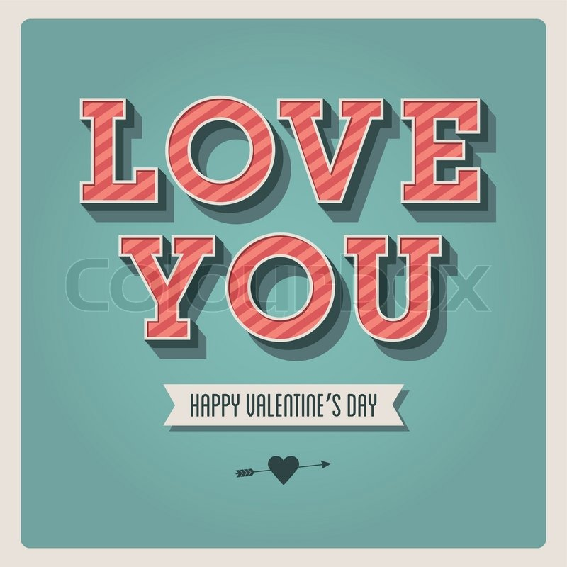 Happy Valentines Day Card I Love You Font Type 3