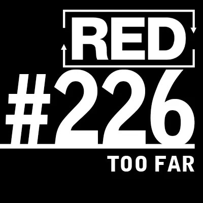 red podcast - podcast episode art 226