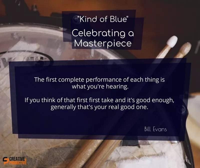 Kind of blue, first take