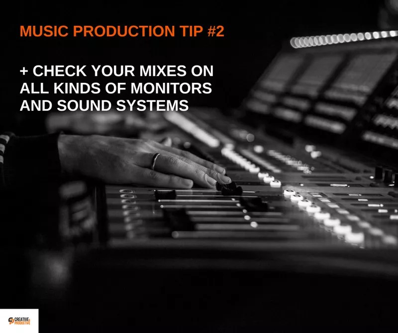 Music production tip #2