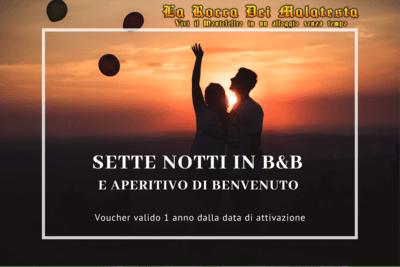 SOGGIORNO DI 7 NOTTI IN   B&B  + APERITIVO