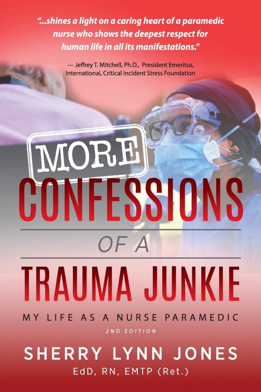 More Confessions of a Trauma Junkie, 2nd Ed. [PB]