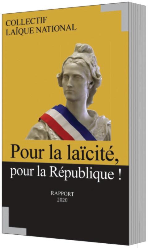 Rapport 2020 : pour la laïcité, pour la République ! par le Collectif laïque national