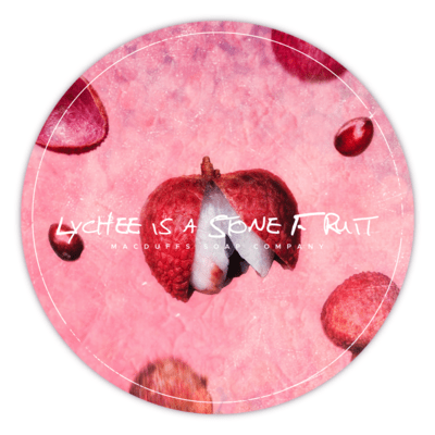 LYCHEE IS A STONE FRUIT SHAVE SOAP (MAY 9th)