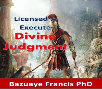 Licensed to Execute Divine Judgment