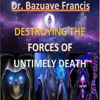 DESTROYING THE FORCES OF UNTIMELY DEATH (IT'S AN EBOOK NOT HARDCOVER)