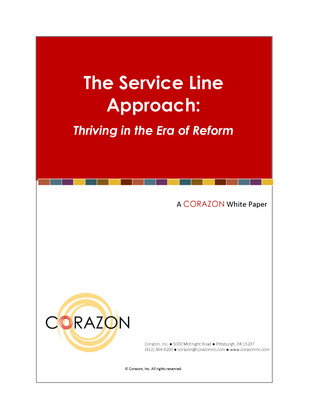 The Service Line Approach: Thriving in the Era of Reform