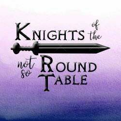 Show Poster - Knights of the Not So Round Table