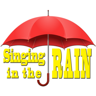 Singing in the Rain - Friday, Aug 13th 7pm