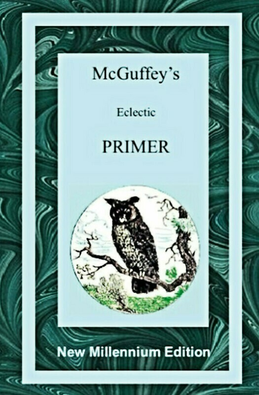 McGuffy's Eclectic Primer – New Millennium Edition