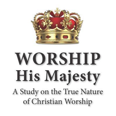"""Worship His Majesty"" Lesson Series (MP3)"