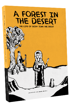 A Forest in the Desert: The Life of John the Short
