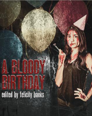 A Bloody Birthday