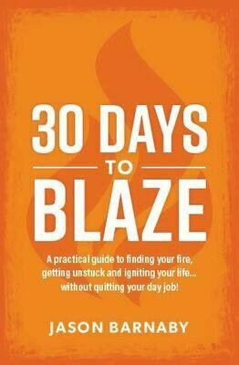 30 Days to Blaze