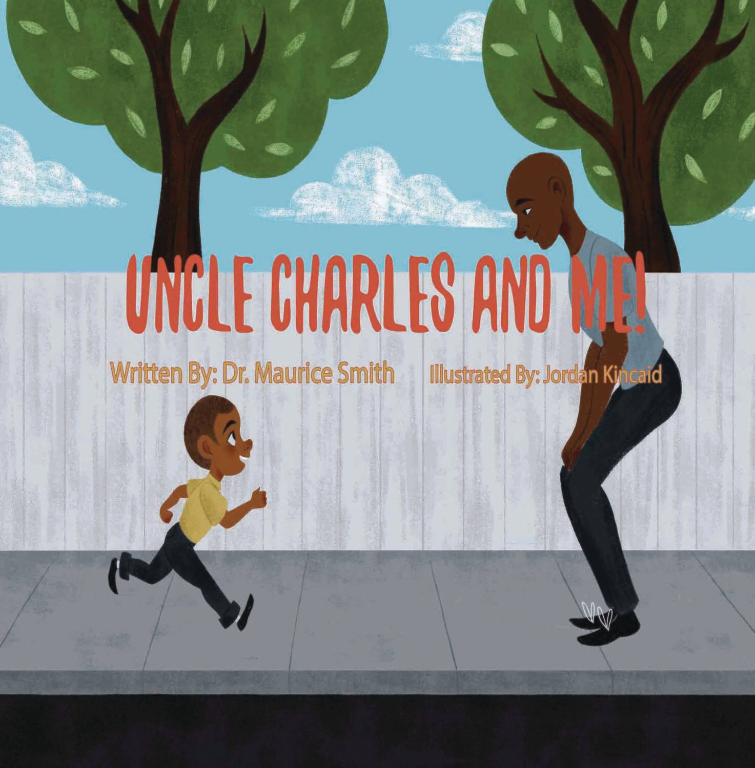 Uncle Charles and Me! Paperback by Dr. Maurice Smith