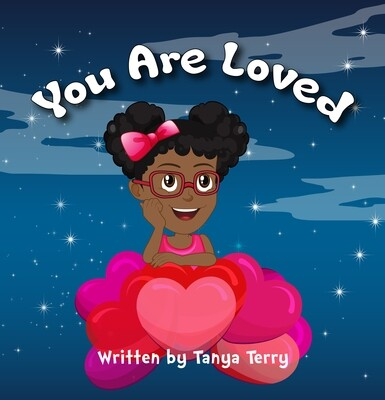 You Are Loved by Tanya Terry Paperback