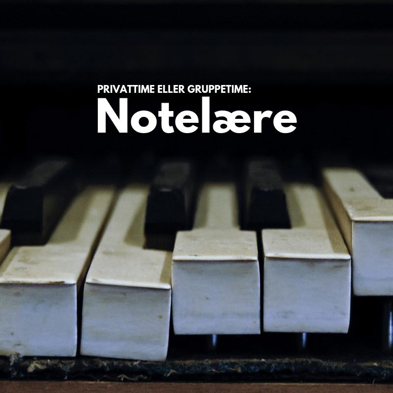 Notelære og musikkteori - 45 minutter