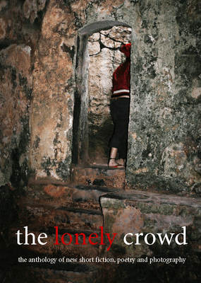 The Lonely Crowd / Issue 8