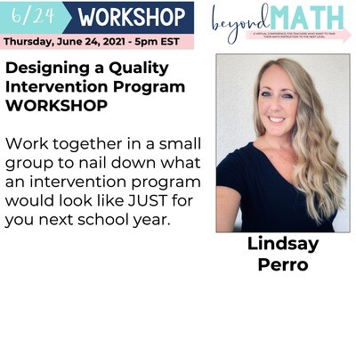 Designing a Quality Intervention Program WORKSHOP with Lindsay Perro