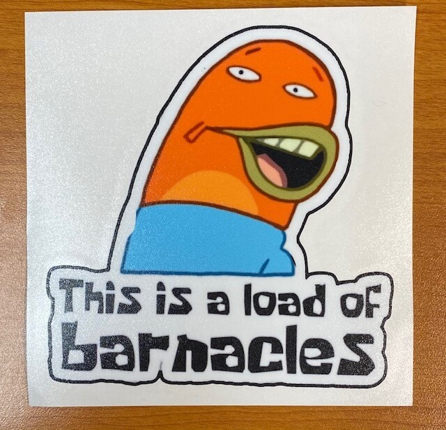 Spongebob   This is a Load of Barnacles Sticker