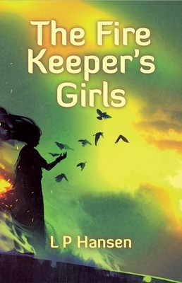 The Fire Keeper's Girls