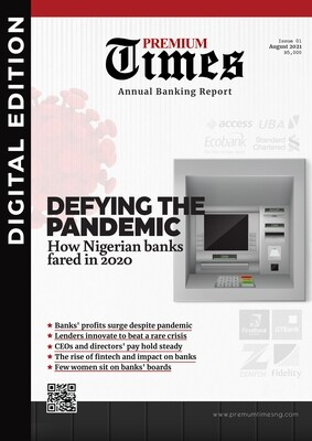 DEFYING THE PANDEMIC: How Nigerian banks fared in 2020 - DIGITAL EDITION