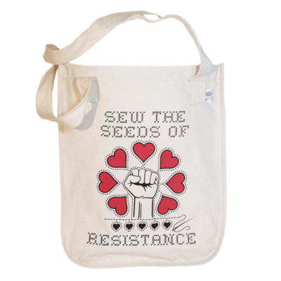 Sew The Seeds Of Resistance - Organic Market Tote
