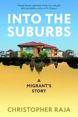 Into the suburbs by Christopher Raja