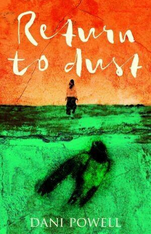Return to Dust by Dani Powell