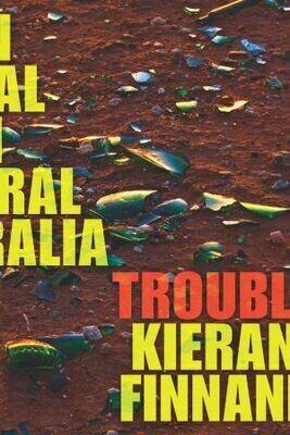Trouble by Kieran Finnane