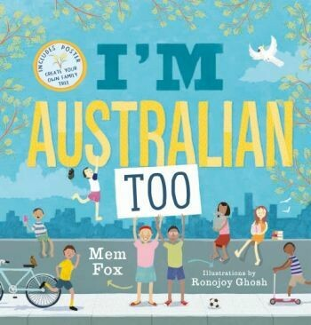 I'm Australian Too by Mem Fox