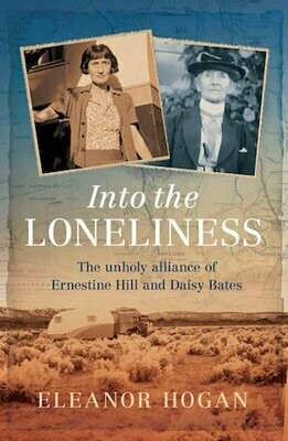 Into the Loneliness by Eleanor Hogan