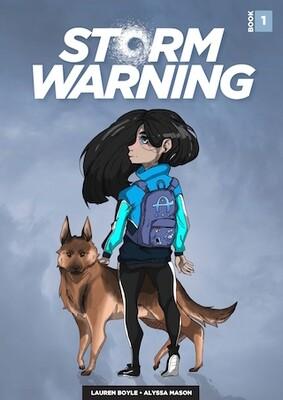 Storm Warning - Book 1 by Lauren Boyle, Illustrated by Alyssa Mason.