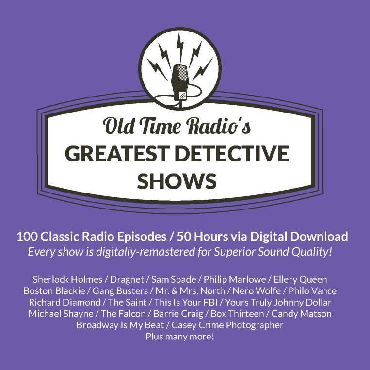 Old Time Radio's 100 Greatest Detective Shows