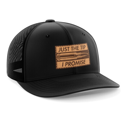 Hat - Leather Patch: Just the Tip, I Promise