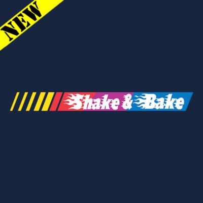 T-Shirt - Shake and Bake
