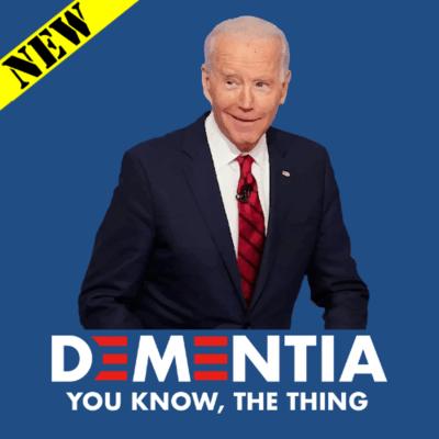 T-Shirt - Dementia Joe
