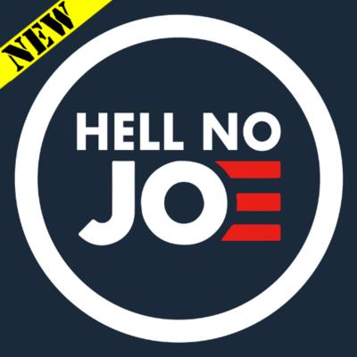 T-Shirt - Hell No Joe