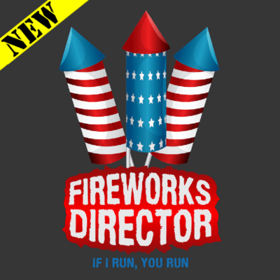 T-Shirt - Fireworks Director