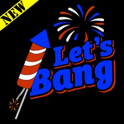 T-Shirt - Let's Bang