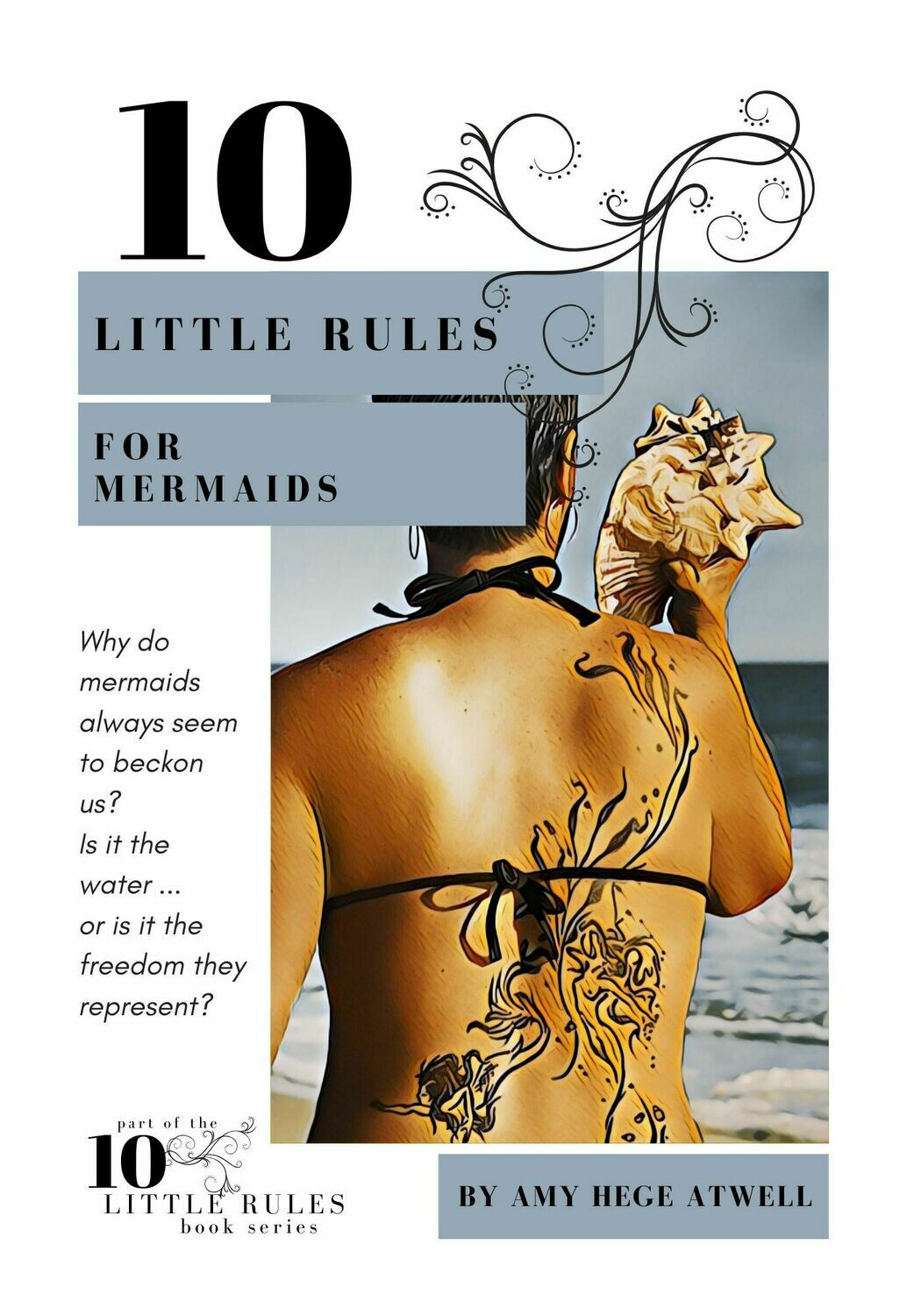10 Little Rules for Mermaids